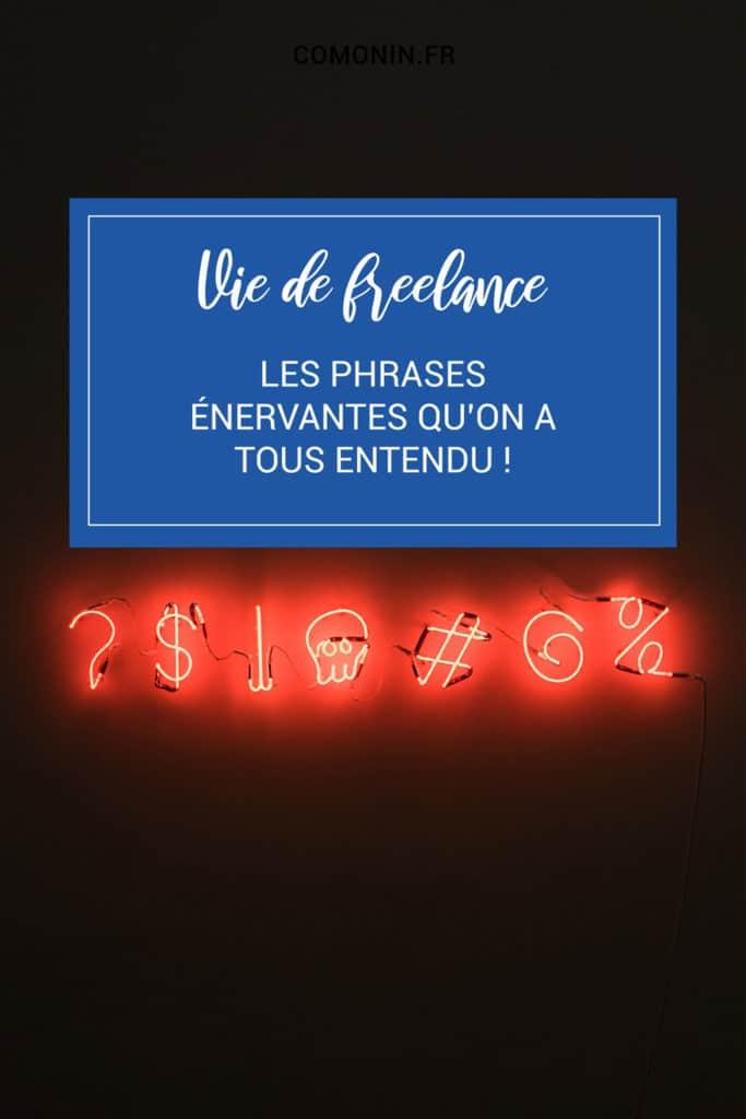 Top 10 Phrases Enervantes en Freelance